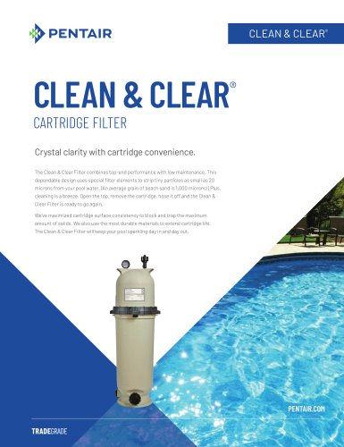 Clean and Clear Cartridge Filter
