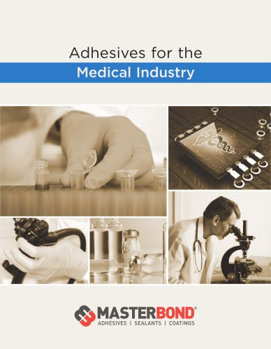 Adhesives for the Medical Industry Catalog