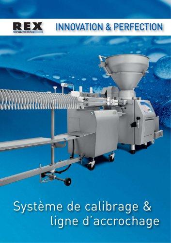 RHS 230 Systéme de calibrage & ligne d'accrochage