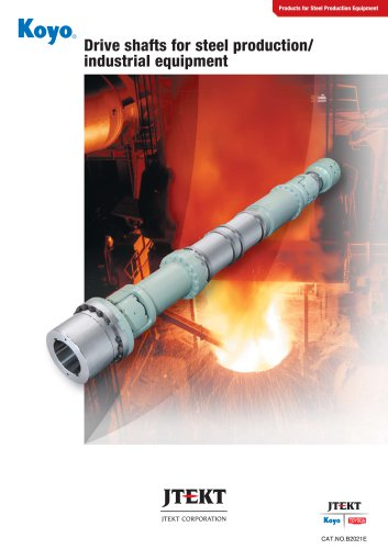 B2021E Drive shafts for steel production industrial equipment
