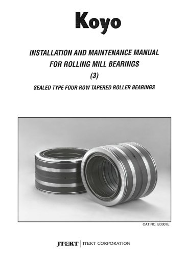 B3007E Installation & Maintenance Rolling Mill Bearings Sealed Type Tapered Roller Bearings