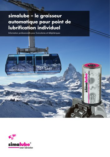 Lubrification automatique pour funiculaires et téléphériques