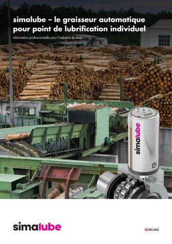 Lubrification automatique pour l'industrie du bois