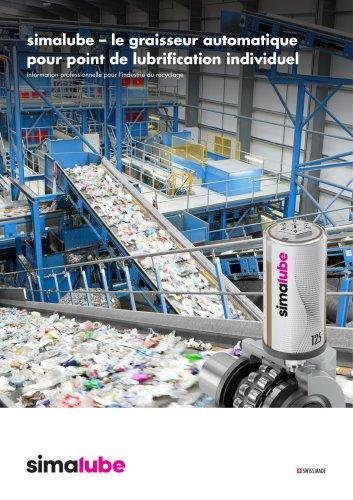 Lubrification automatique pour l'industrie du recyclage