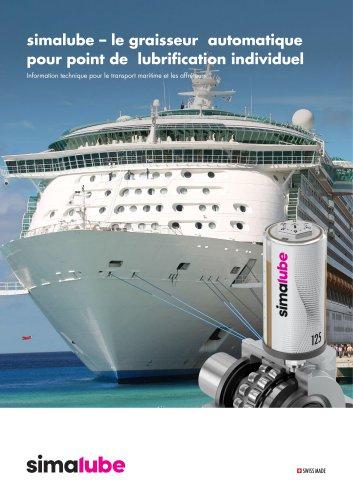 Lubrification automatique pour le transport maritime et les affréteurs