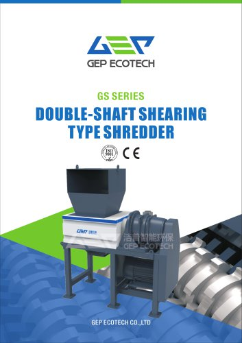GS series double-shaft shearing type shredder
