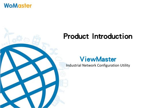 ViewMaster - Industrial Network Configuration Utility | WoMaster