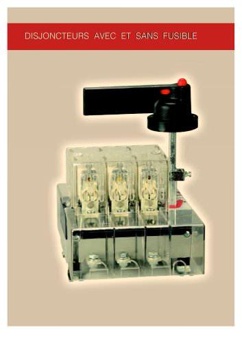 Disjoncteurs avec et sans fusible