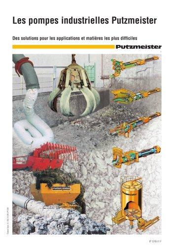 Les pompes industrielles Putzmeister - Des solutions pour les applications et matières les plus difficiles