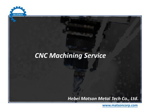 CNC Machining Service-Matson Metal