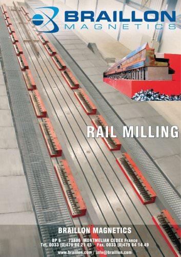 Magnetic chucks for Rail Milling