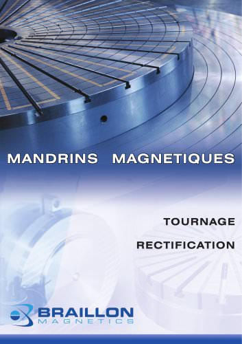 Mandrins Magnetiques