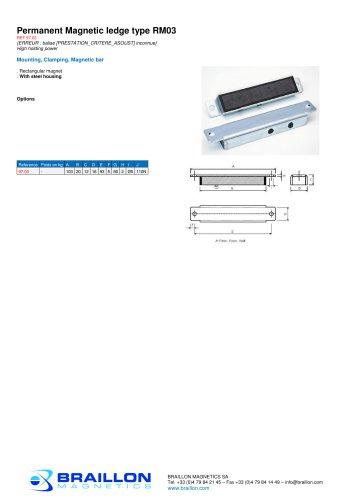 Permanent Magnetic ledge type RM03