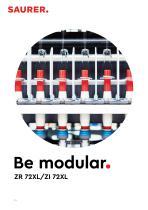 Be modular. ZR 72XL/ZI 72XL