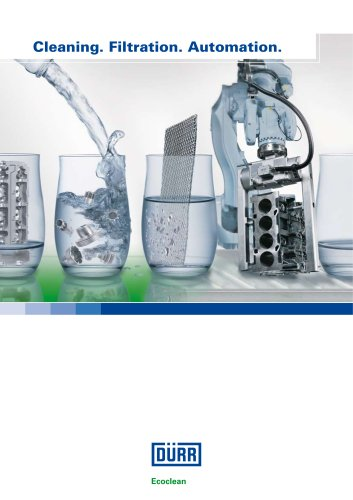 Dürr Ecoclean: Cleaning. Filtration. Automation.