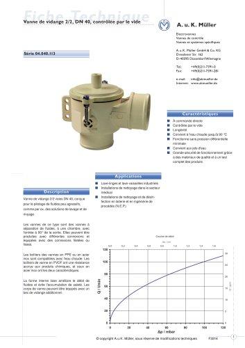 Vanne de vidange 2/2, DN 40, contrôlée par vacuum