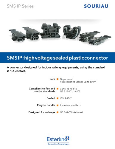 SMS IP: high voltage sealed plastic connector