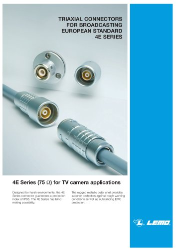 Broadcast 4E triaxial connector