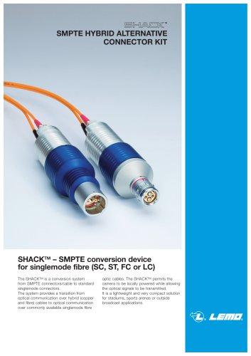 SHACK: SMPTE HYBRID ALTERNATIVE CONNECTOR KIT