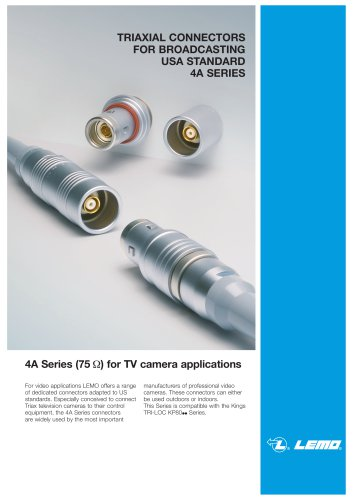 TRIAXIAL CONNECTORS FOR BROADCASTING USA STANDARD 4A SERIES