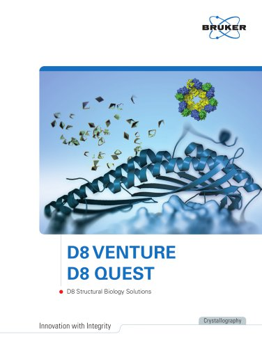 D8 Venture - D8 Quest - D8 Structural Biology Solutions