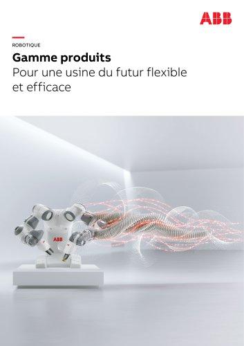 Gamme produits Pour une usine du futur flexible et efficace