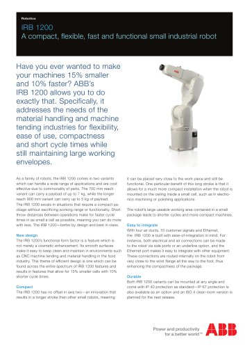 IRB 1200 A compact, fl exible, fast and functional small industrial robot