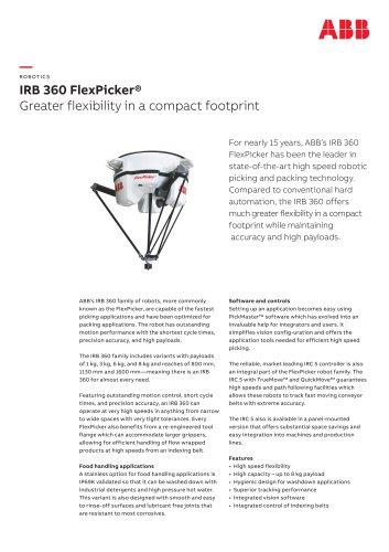 IRB 360 FlexPicker® Greater flexibility in a compact footprint