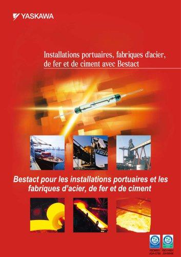 Installations portuaires, fabriques d'acier, de fer et de ciment avec Bestact