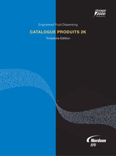 Catalogue Produits 2K Nordson EFD