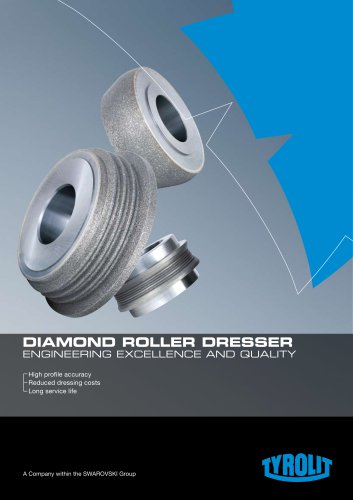 diamond roller dresser engineering excellence and quality