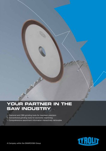 Your Partner in the Sawing Industry
