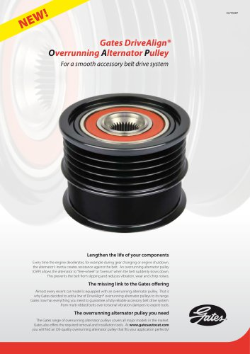 Gates DriveAlign® Overrunning Alternator Pulley For a smooth accessory belt drive system