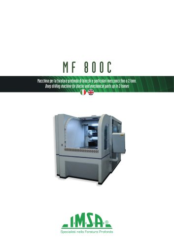 MF 800C | Deep drilling machine for blocks and mechanical parts up to 2 tonnes