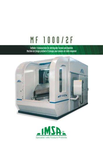 MF1000/2F Machine de forage profond et fraisage pour moules jusqu'à 5 tonnes