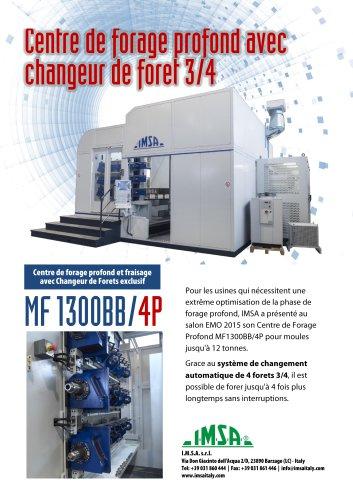 MF1300BB/4P Centre high-tech avec changeur de foret