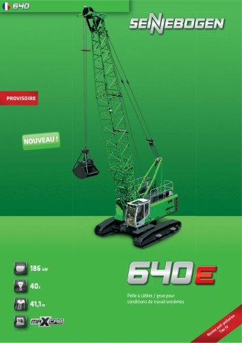 Pelle a cables / grue pour conditions de travail extremes 640 HD E-Serie