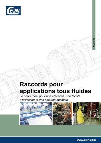 Raccords pour applications tous fluides