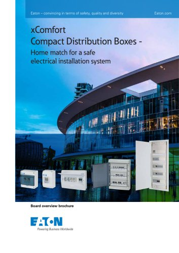 Eaton – convincing in terms of safety, quality and diversity  xComfort Compact Distribution Boxes - Home match for a safe electrical installation system