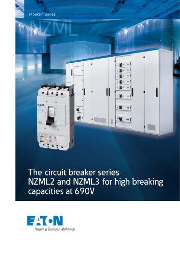 The circuit breaker series NZML2 and NZML3