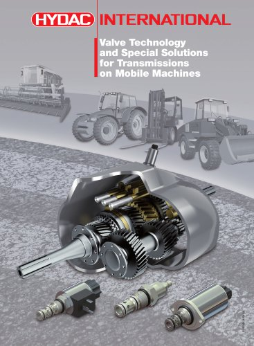 Valve Technology and Special Solutions for Transmissions on MobileMachines