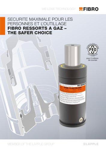 Securite maximale pour les personnes et l'outillage fibro ressorts a gaz – THE SAFER CHOICE