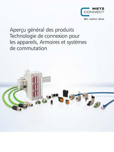 Aperçu général des produits Technologie de connexion pour les appareils, Armoires et systèmes de commutation