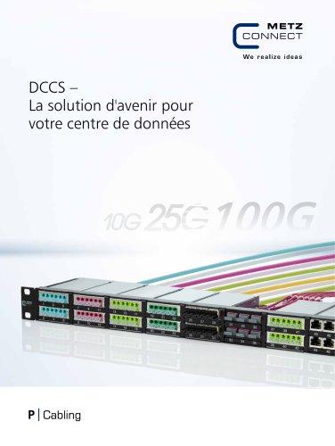 P|Cabling - DCCS – La solution d'avenir pour votre centre de données