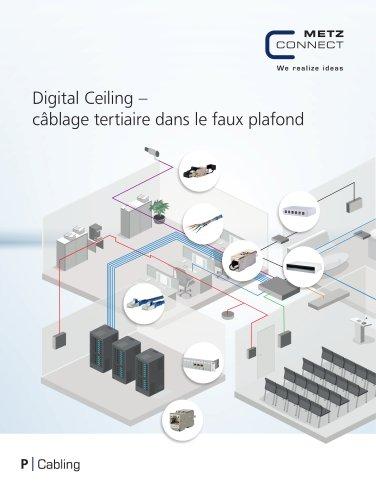P|Cabling - Digital Ceiling - câblage tertiaire dans le faux plafond