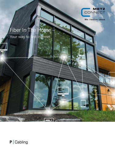 P|Cabling - Fiber In The Home – Your way to fast Internet