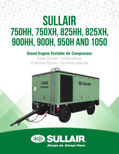 SULLAIR 750HH, 750XH, 825HH, 825XH, 900HH, 900H, 950H and 1050