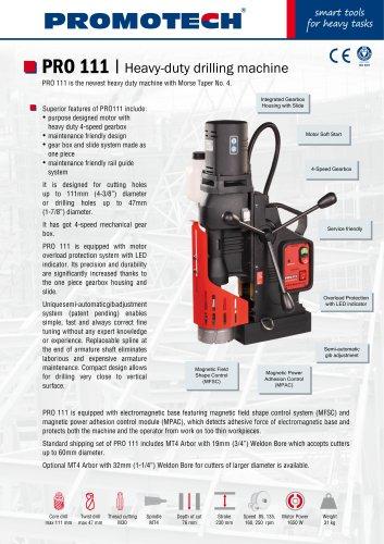 PRO-111 Heavy Duty Mag Drill