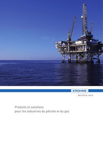 Produits et solutions pour les industries du pétrole et du gaz