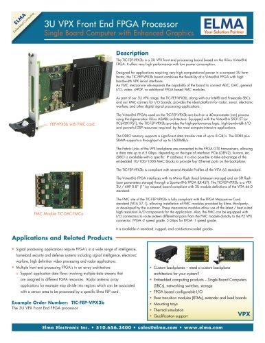 Xilinx Virtex-6 FPGA Front End Processing Board - Model TIC-FEP-VPX3b